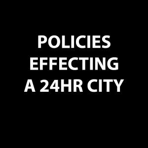 POLICIES EFFECTING A 24HRS CITY ICON